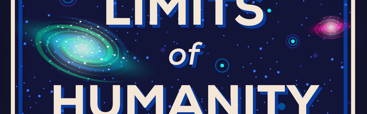 Докъде можем да стигнем, ограниченията на човечеството
