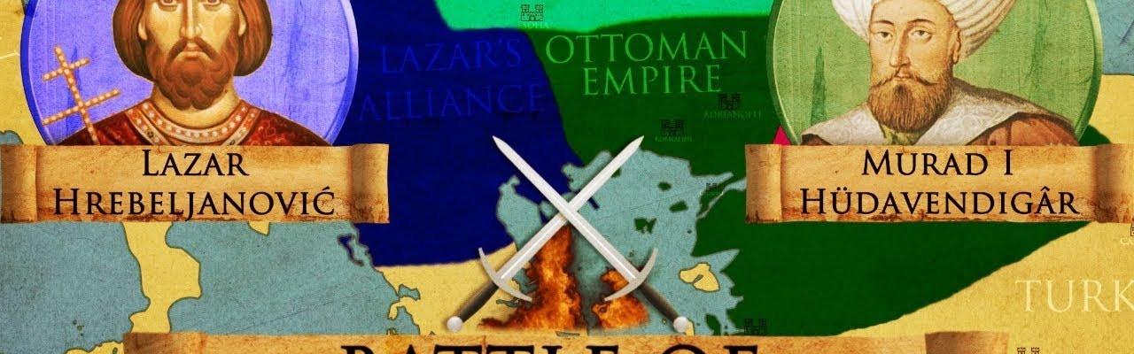 Битката за Косово 1389 – Сръбско – Османски Войни