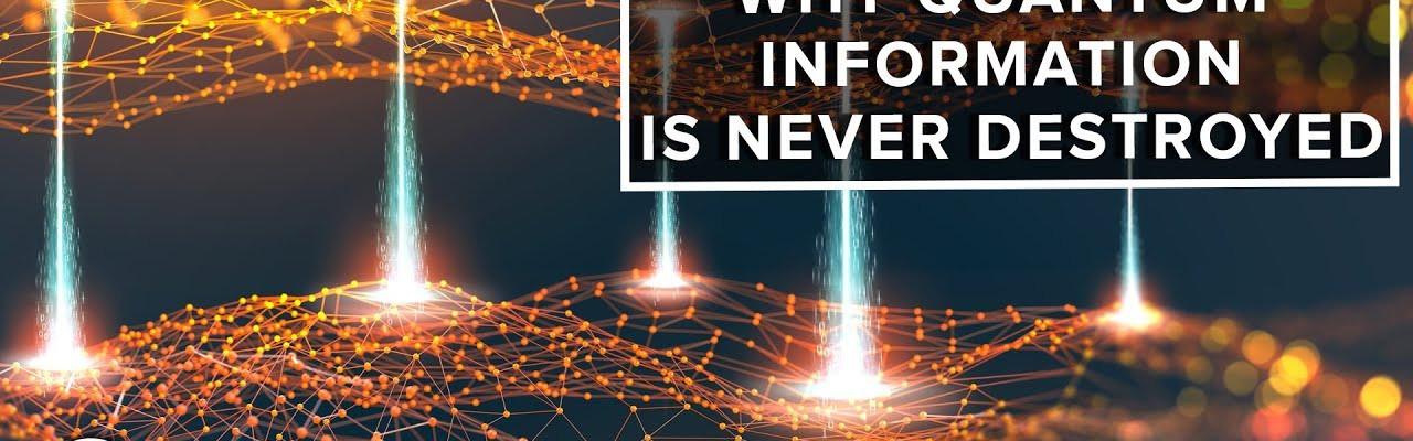 Зашо квантовата информация никога не се губи